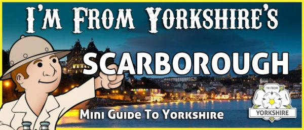 guide-to-yorkshire-scarborough