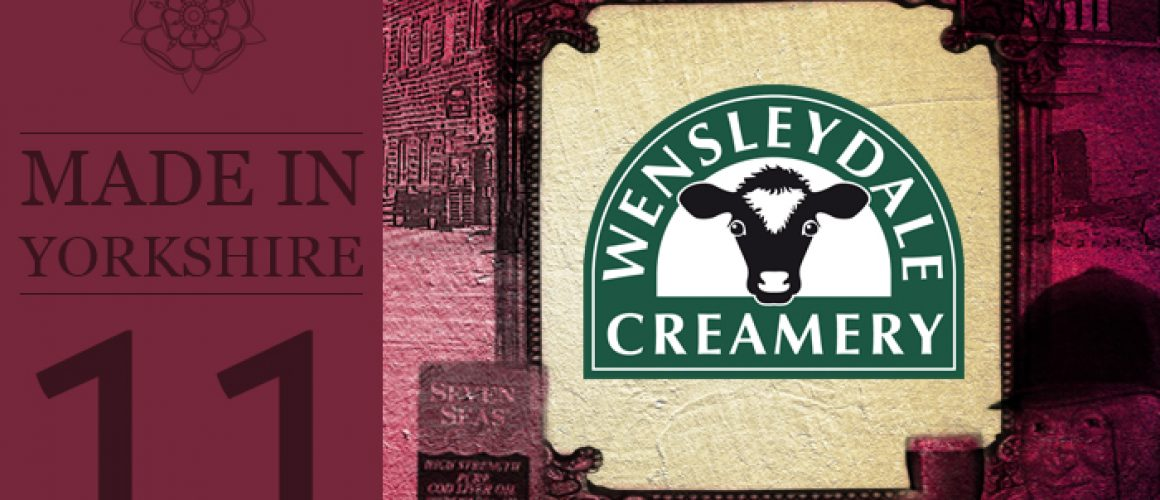 Made In Yorkshire Volume 11 - Wensdale Creamery