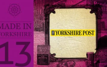 Made in Yorkshire Volume 13 - Yorkshire Post