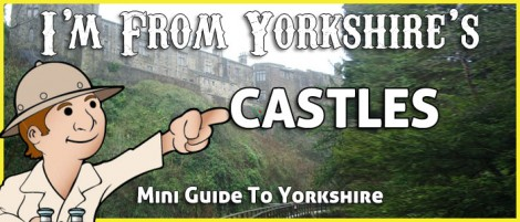 Castles in Yorkshire