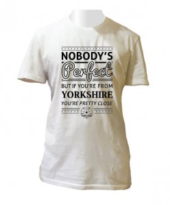 Nobody's Perfect But If You're From Yorkshire You're Pretty Close!