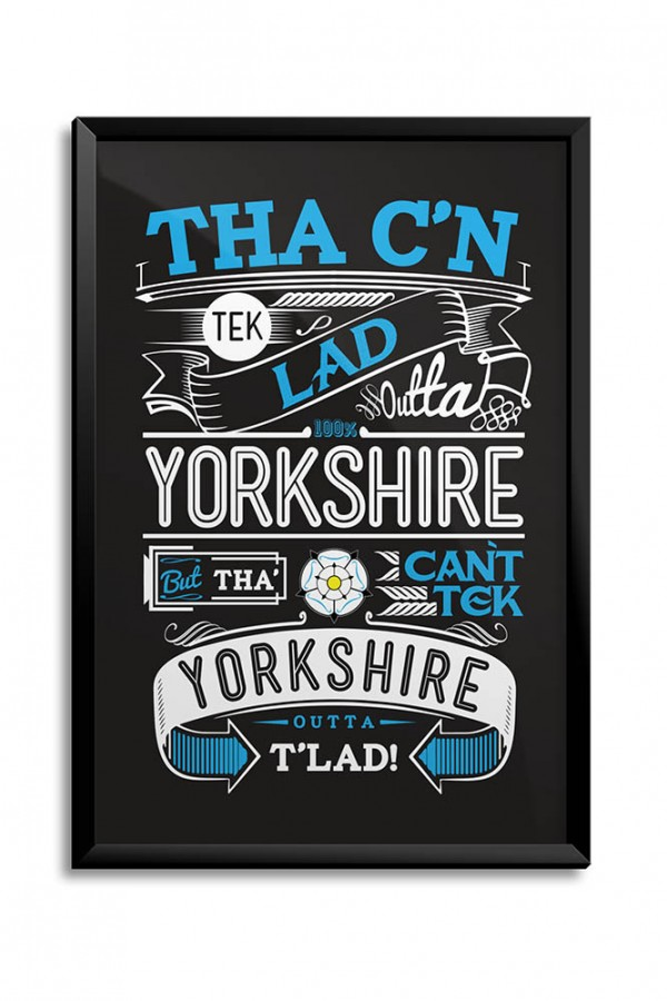 Lad Outta Yorkshire Dark Print