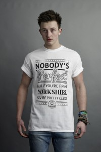 Nobody's perfect But If You're From Yorkshire You're pretty Close T-Shirt