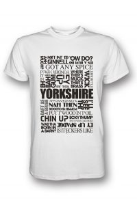 yorkshire sayings white t-shirt