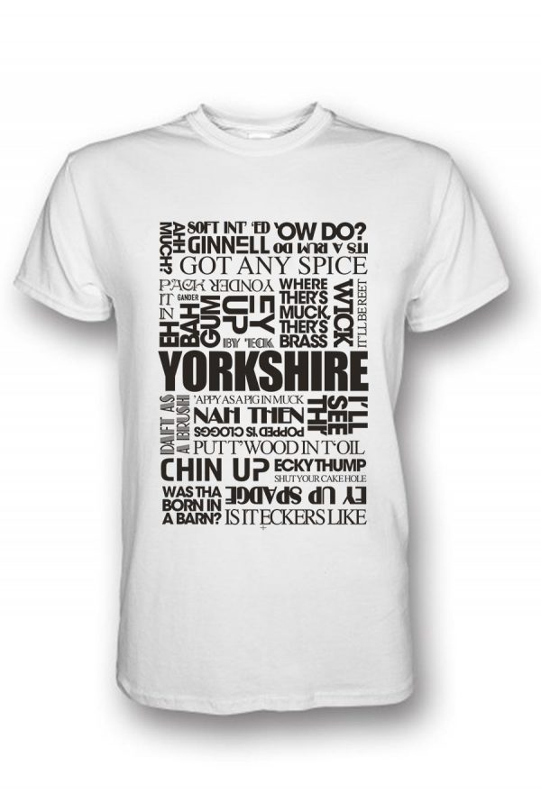 yorkshire sayings white t-shirt
